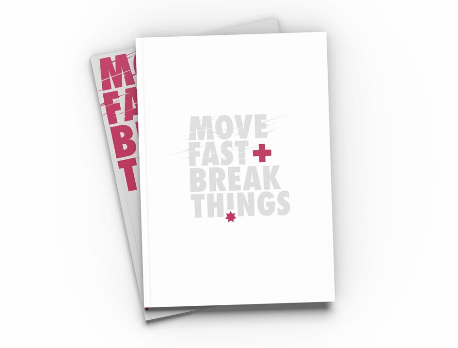 """Notizbücher mit der Aufschrift """"Move Fast, Break Things"""""""